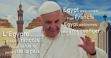 Egypt prepares and welcomes Pope Francis with banners 2017 (source: Youm7)